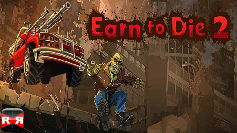 Earn to Die 2 1.4.7 Mod Apk (Free Shopping) Latest Version Download