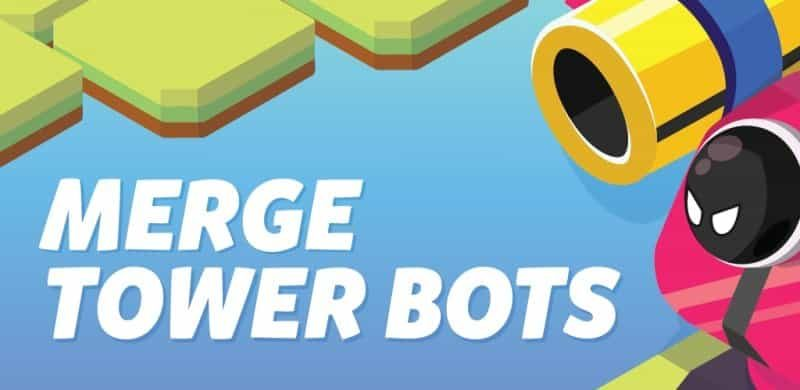Merge Tower Bots 2.1.2 Mod Apk (Unlimited Money) Latest Download